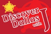 Discover Dallas With J