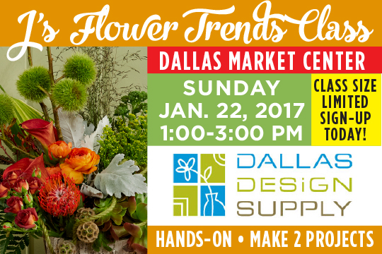 J's Flower Trends for 2017 Workshop (Dallas)
